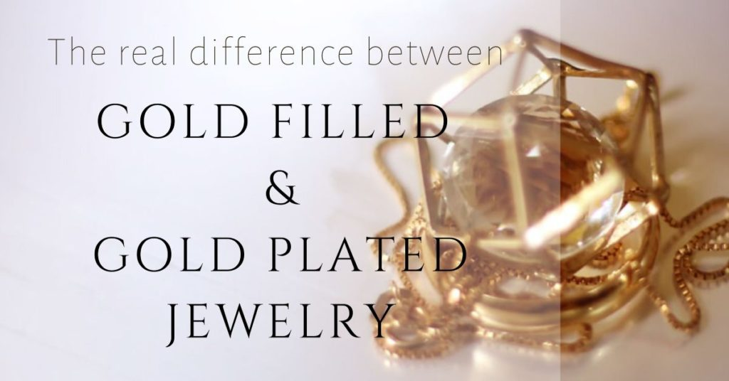 Gold filled vs gold plated jewelry banner